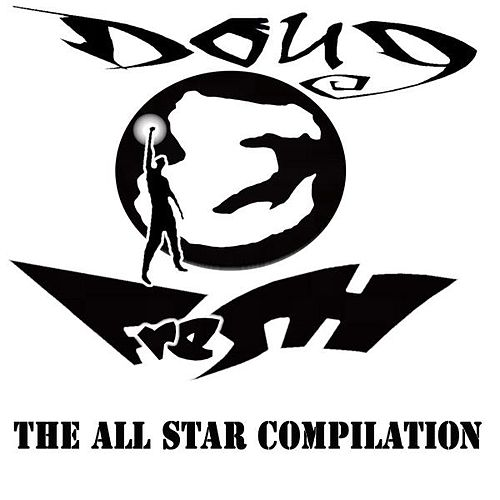 Play & Download Doug E Fresh - The All Star Compilation by Doug E. Fresh | Napster