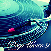 Play & Download Deep Worx 9 by Various Artists | Napster