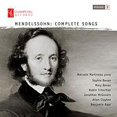 Play & Download Mendelssohn: Complete Songs, Vol. 1 by Malcolm Martineau | Napster