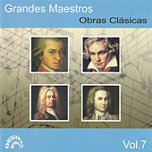 Grandes Maestros, Obras Clásicas Vol. 7 by Various Artists
