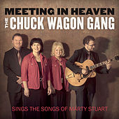 Play & Download Meeting in Heaven by Chuck Wagon Gang | Napster