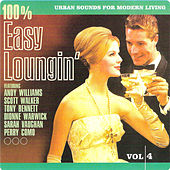 Play & Download 100% Easy Loungin' Vol. 4 by Various Artists | Napster