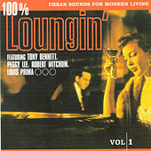 Play & Download 100% Loungin' by Various Artists | Napster
