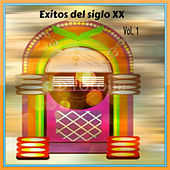 Play & Download Éxitos del Siglo XX Vol. 1 by Various Artists | Napster