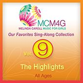 Play & Download MCM4G, Vol. 9: The Highlights (All Ages) by Melinda Caroll | Napster