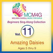 Play & Download MCM4G, Vol. 11: Amazing Daisies (Ages 5-9) by Melinda Caroll | Napster