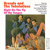 Play & Download Right on the Tip of My Tongue by Brenda & the Tabulations | Napster