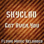 Play & Download Got Over You by Skyclad | Napster