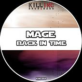 Play & Download Back In Time by Mage | Napster