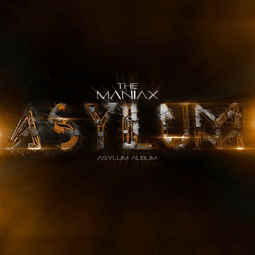 Play & Download Asylum by Maniax | Napster