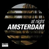 Play & Download At Night - Amsterdam by Various Artists | Napster