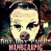 Play & Download ManBearPig by Dot Dot Curve | Napster