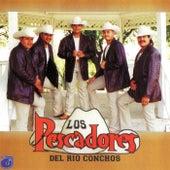 Los Pescadores del Rio Conchos by Los Pescadores Del Rio Conchos