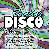 Dancing Disco Vol. 2 by Various Artists