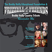 Play & Download Frizzell & Friends present Buddy Holly Country Tribute: Remember Me by Various Artists | Napster
