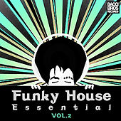 Play & Download Funky House Essential - Vol. 2 by Various Artists | Napster
