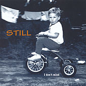 Play & Download I Don't Mind by Still | Napster