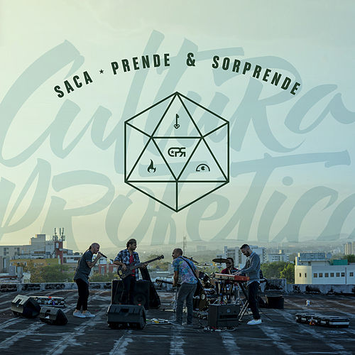 Play & Download Saca Prende y Sorprende - Single by Cultura Profetica | Napster