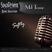 Softly (Re-Mastered) by Mel Tormè