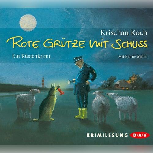 Rote Grütze mit Schuss von Krischan Koch