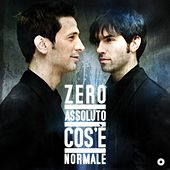 Play & Download Cos'e' Normale by Zero Assoluto | Napster