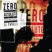 Play & Download Sotto una Pioggia di Parole by Zero Assoluto | Napster