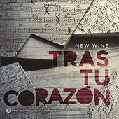 Tras tu Corazon de The New Wine