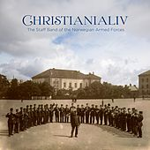 Play & Download CHRISTIANIALIV - Works from Norway's Golden Age of wind music by Various Artists | Napster