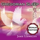 Gregorian Sleep: Bonus Edition by Jamie Llewellyn
