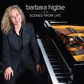 Scenes From Life by Barbara Higbie