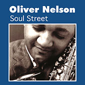 Play & Download Soul Street by Oliver Nelson | Napster