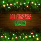 100 Christmas Carols (100 Original Christmas Recordings) de Various Artists