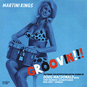 Groovin' by Martini Kings