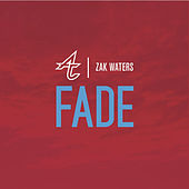 Play & Download Fade (feat. Zak Waters) by Adventure Club | Napster