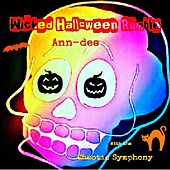 Play & Download Wicked Halloween Rumble (feat. Chaotic Symphony) by Ann Dee | Napster