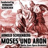 Play & Download Arnold Schoenberg: Moses und Aron by Helmut Melchert | Napster