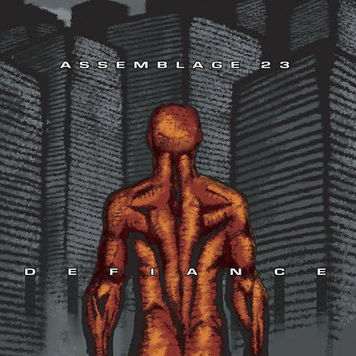 Play & Download Defiance by Assemblage 23 | Napster