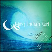 Play & Download Blue Wave by West Indian Girl | Napster