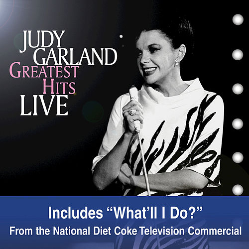 Greatest Hits Live by Judy Garland