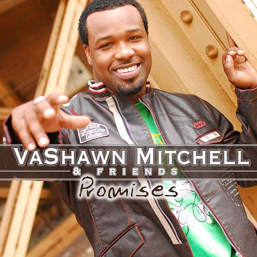 Play & Download Promises by VaShawn Mitchell | Napster