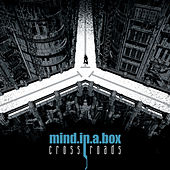 Play & Download Crossroads by Mind In A Box | Napster