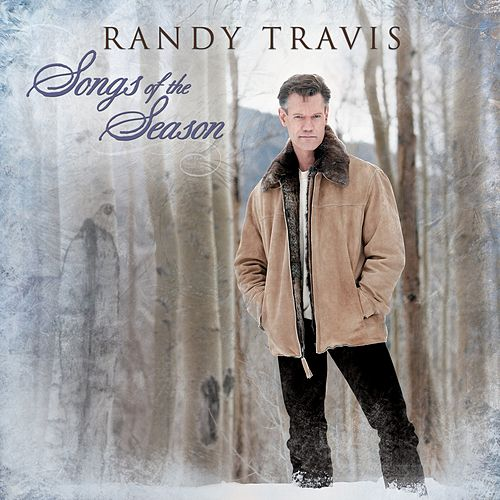 Play & Download Songs Of The Season by Randy Travis | Napster