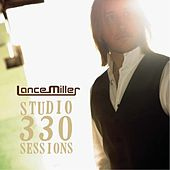 Play & Download Unplugged At Studio 330 by Lance Miller | Napster