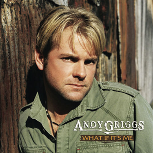Play & Download What if It's Me by Andy Griggs | Napster
