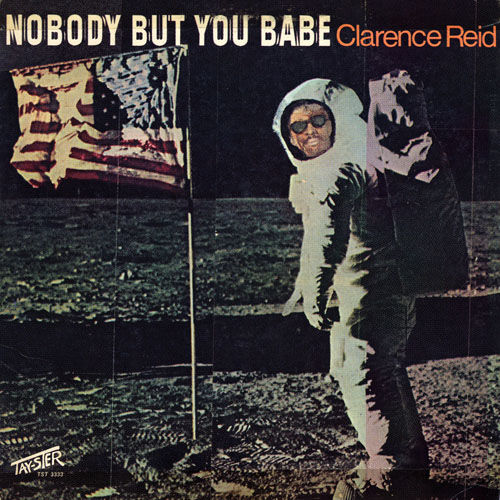 Play & Download Nobody But You Babe by Clarence Reid | Napster