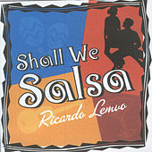 Play & Download Shall We Salsa by Ricardo Lemvo | Napster