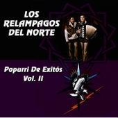 Play & Download Popurri De Exitos-vol. II by Los Relampagos Del Norte | Napster