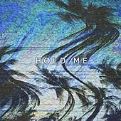 Hold Me by Gold Fields