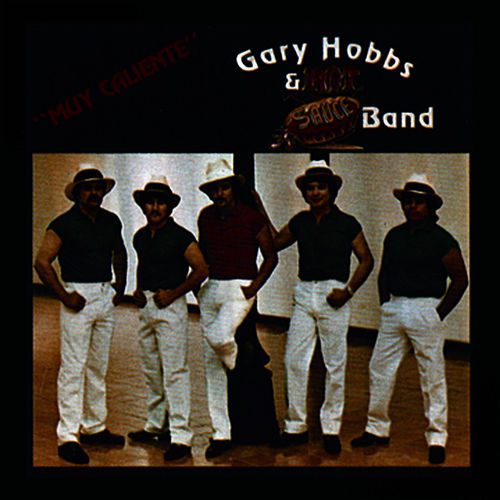 Play & Download Hot Sauce by Gary Hobbs | Napster
