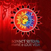 Sunset Ritual (Mixed by Anane & Louie Vega) - EP by Various Artists